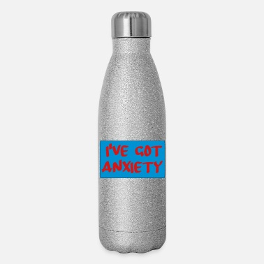 Ive Got Anxiety ive got anxiety - Insulated Stainless Steel Water Bottle