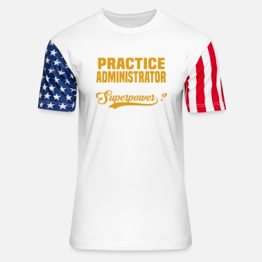 Practice Practice Administrator - Unisex Stars & Stripes T-Shirt