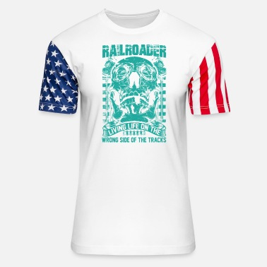 Illinois Central Railroad Railroader Living life on the wrong side Railroad - Unisex Stars & Stripes T-Shirt