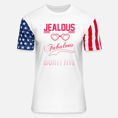 Eighty DDont Be Jealous I Look Fabulous At Eighty five - Stars & Stripes T-Shirt
