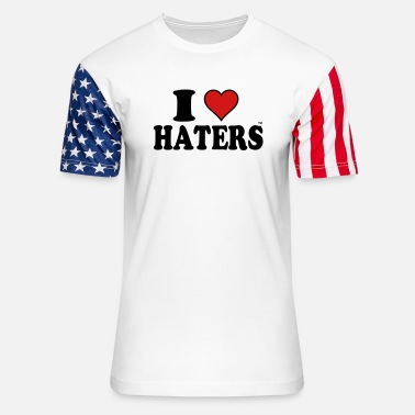 I Love Haters I LOVE HATERS - Unisex Stars & Stripes T-Shirt