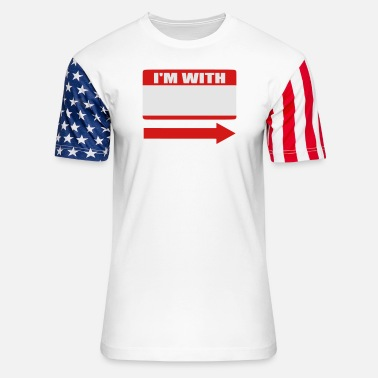 Writable Customized Writable Name Tag. I'm With Stupid, etc - Unisex Stars & Stripes T-Shirt