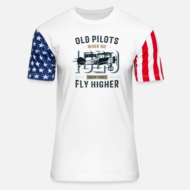 Just Fly Old Pilots Fly Higher - Unisex Stars & Stripes T-Shirt