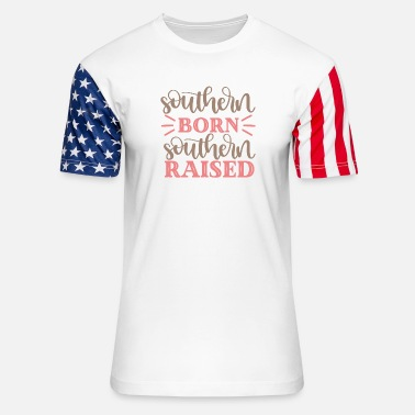 Southern Germany Southern Born Southern Raised - Unisex Stars & Stripes T-Shirt
