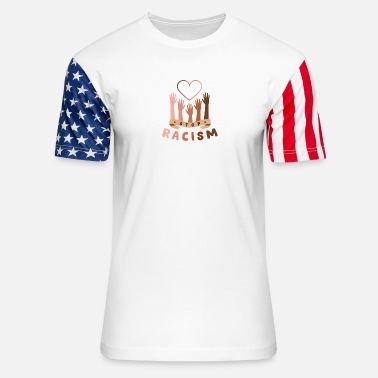 Peace Love Melanin Stop Racism! Peace and Love! Melanin! - Unisex Stars & Stripes T-Shirt