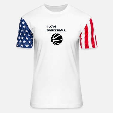 I Love Basketball Basketball i love basketball - Unisex Stars & Stripes T-Shirt