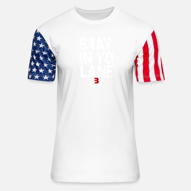 Baller BBB Big Baller Brand Stay In Yo Lane - Unisex Stars & Stripes T-Shirt
