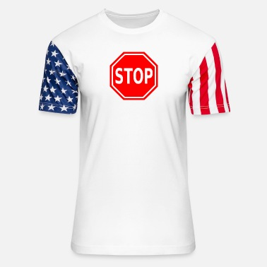 Stop Stop Sign - Unisex Stars & Stripes T-Shirt