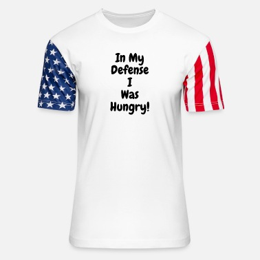 In my Defense I was hungry - Unisex Stars & Stripes T-Shirt