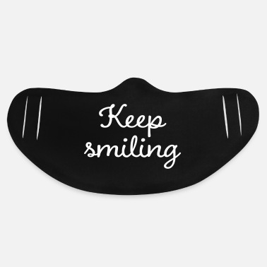 Keep smiling - Basic Lightweight Face Mask