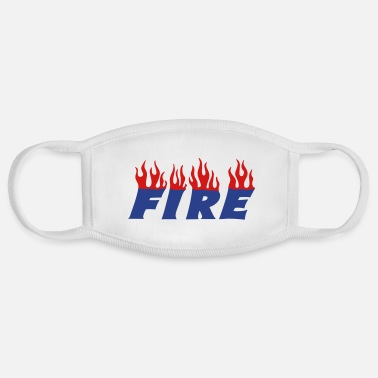 Slogan fire - Face Mask