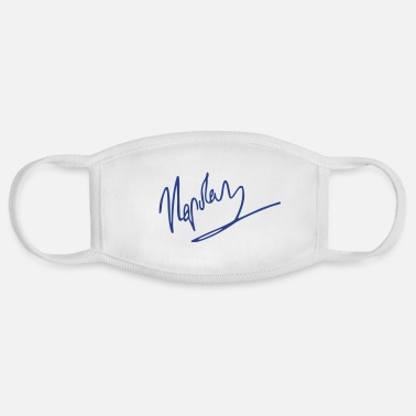 Slogan napoleon signature - Face Mask