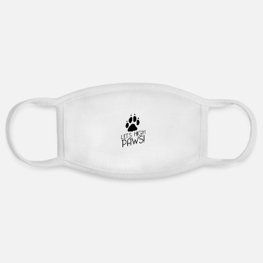 Dog Owner Dogs paws dog owner dog trainer - Face Mask