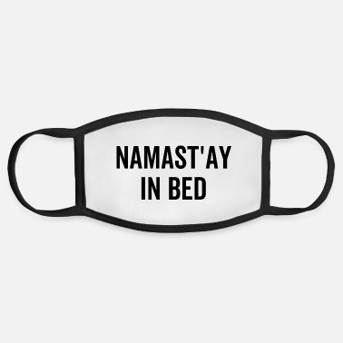 Bed Namast'ay In Bed - Face Mask
