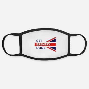 Union Get Brentry Done (Union Jack / Great Britain) - Face Mask