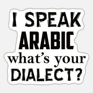 Dialect ARABIC dialect - Sticker