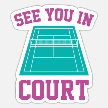 Court See You In Court - Sticker
