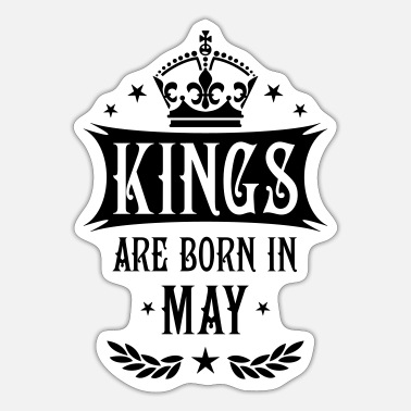 Born 16 Kings are born in May King Happy Birthday - Sticker