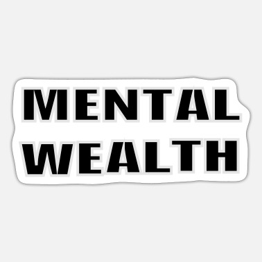 Wealth Mental Wealth - Sticker