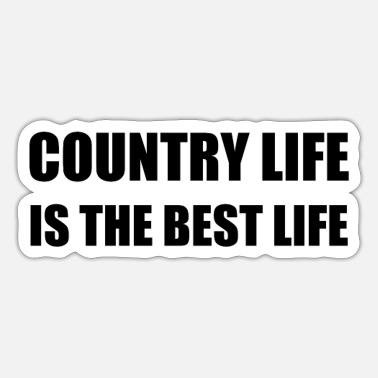 Country Life Country Life Best Life - Sticker