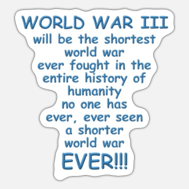 World War Shortest World War Ever - Sticker