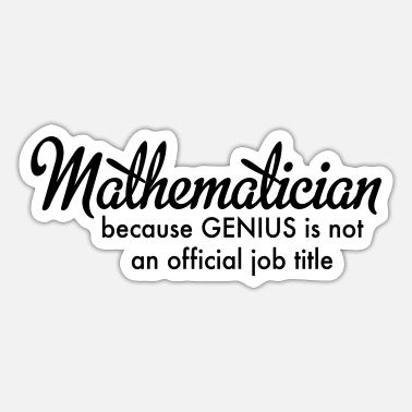 Mathematician mathematician - Sticker