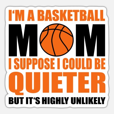 Basketball basketball mom - Sticker