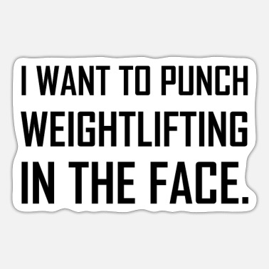 Weightlifting Punch Weightlifting In The Face - Sticker