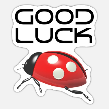 Good Luck Good Luck - Sticker