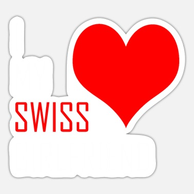 Swiss Swiss Girlfriend - Sticker