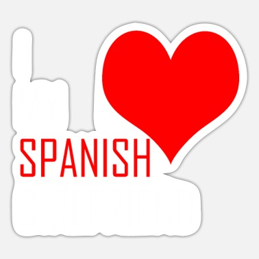 Spanish Spanish Girlfriend - Sticker