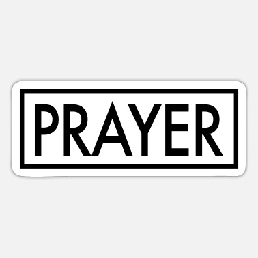 Prayer PRAYER - Sticker