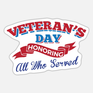Artillery Veterans Day Honoring All Who Served Gift Idea - Sticker