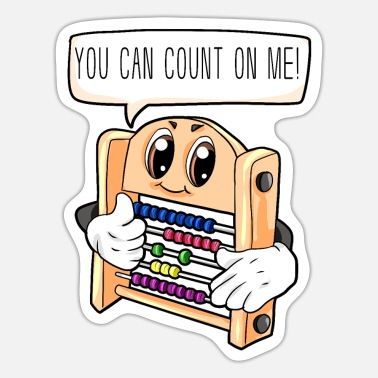 You Can Count On Me you can count on me teacher kindergarten - Sticker