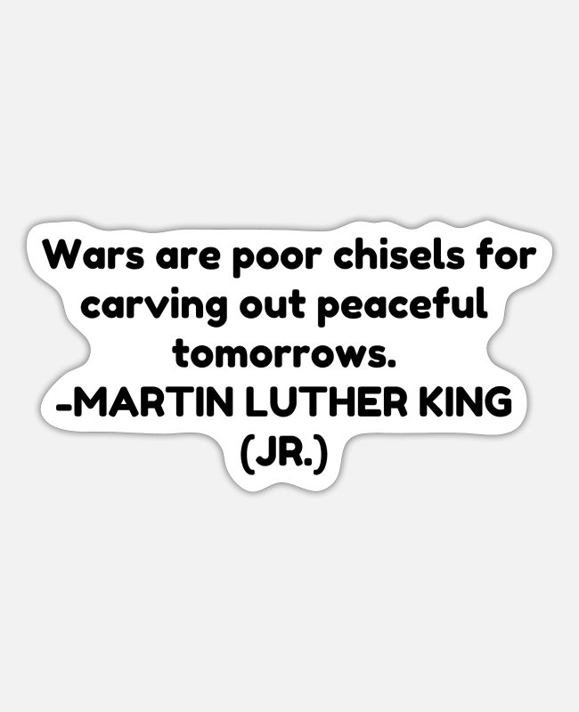 Quote Stickers - Wars are poor chisels - Sticker white matte