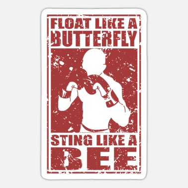 Float Like A Butterfly Sting Like A Bee float like a butterfly sting like a bee - Sticker