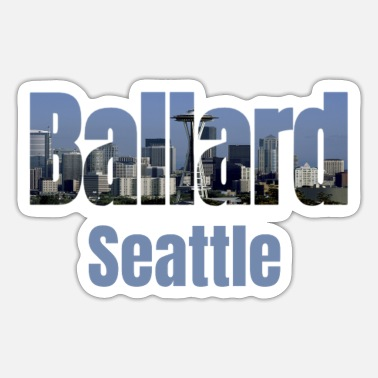 Neighborhood Seattle Skyline, Ballard Neighborhood Seattle City - Sticker