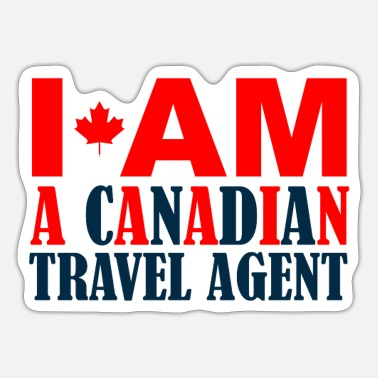 Travel Agent Canadian travel agent - Sticker