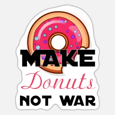 make donuts not war - Sticker