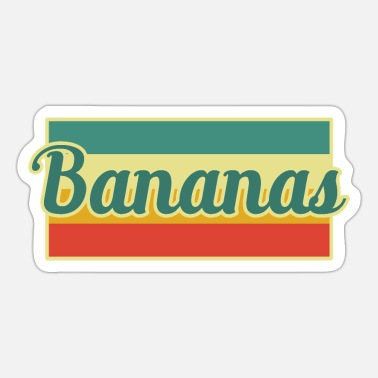 Banana Bananas Banana - Sticker