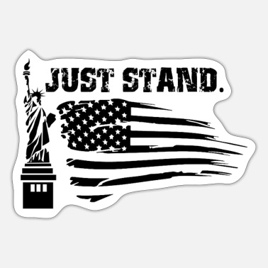 Stand Just Stand - Sticker
