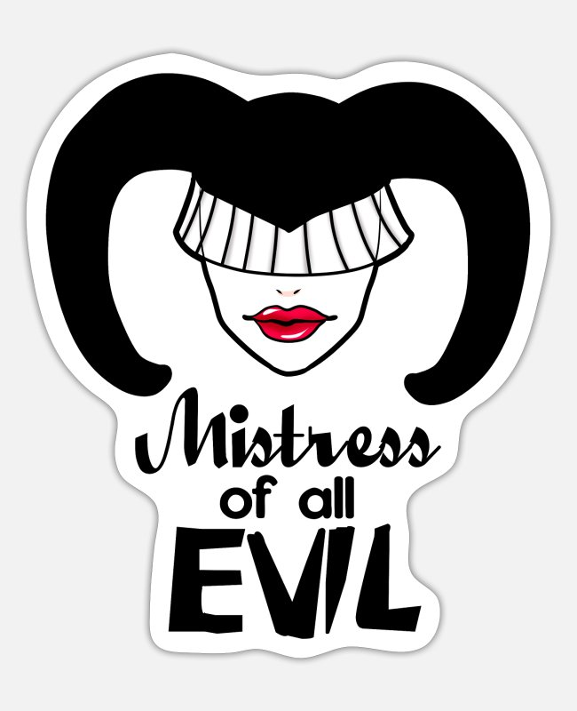 Master Stickers - Mistress of all Evil - Sticker white matte