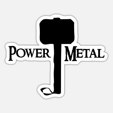 Power Metal Power Metal with Hammer - Sticker