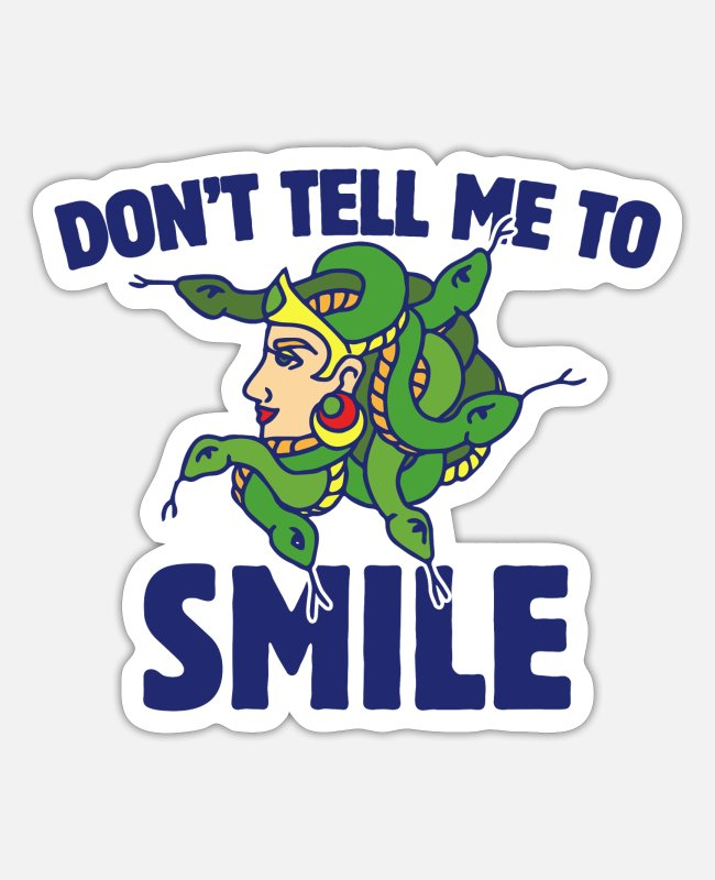 Dont Stickers - Don't tell me to smile - Sticker white matte