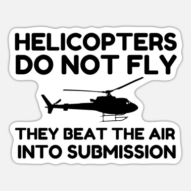 Submissive Helicopter Submission - Sticker