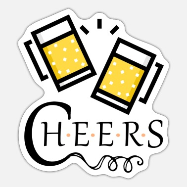 Cheers cheers! - Sticker