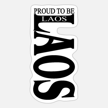 Proud PROUD TO BE LAOS - Sticker