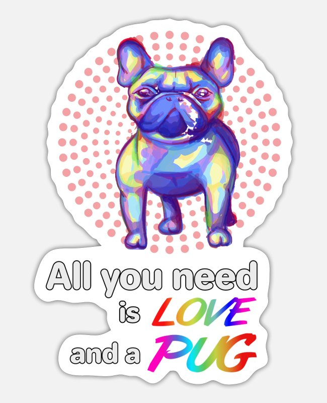 Dog Owner Stickers - Love and Pug - Sticker white matte