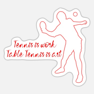 Table Tennis Table Tennis - Sticker