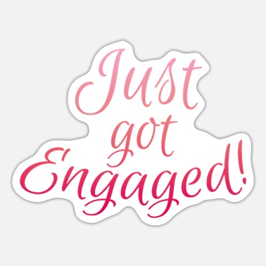 Engagement Engagement Engaged - Sticker